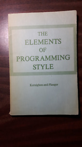 The Elements of Programming Style: Kernighan and Plauger