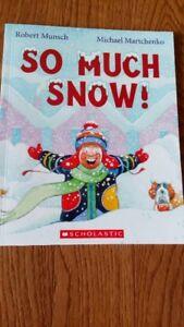 Brand New Robert Munsch (So Much Snow)