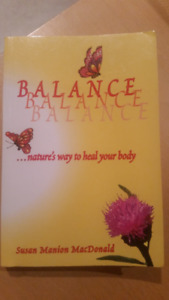BALANCE, nature's way to heal your body: Susan Manion MacDonald
