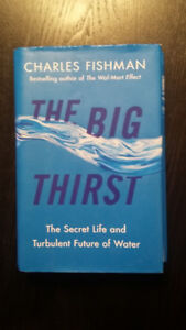The Big Thirst - The Secret Life and Turbulent Future of Water