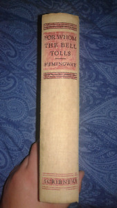 First Edition/Later Printing Hemingway For Whom The Bell Tolls