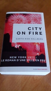 CITY ON FIRE DE GARTH RISK HALLBERG. (livre en français)
