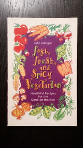 Fast, Fresh, and Spicy Vegetarian