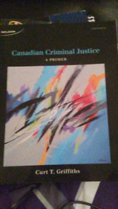Canadian Criminal Justice A Prier 5th edition Curt T. Griffiths