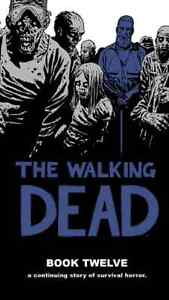 WANTED: The Walking Dead Book 12 and 13