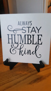 Always stay humble and Kind tile