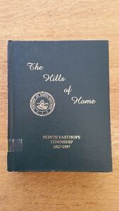 The Hills of Home North Easthope Township 1827-1997