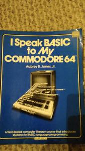 I Speak Basic to My Commodore 64 - VINTAGE 1984