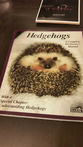 Hedgehogs: A Complete Pet Owner's Manual