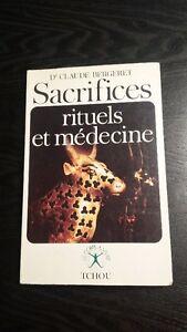Sacrifices rituels et médecine