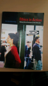 Ethics in Action - Making Ethical Decisions in Your Daily Life