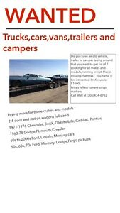 Wanted. Old vehicles. Campers.  Trailers