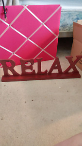 Relax sign (home decor)