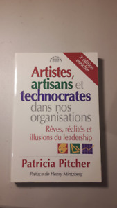 Artistes, artisans et technocrates - Patricia Pitcher