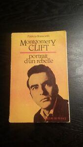 Clift Montgomery - Portrait d'un rebelle