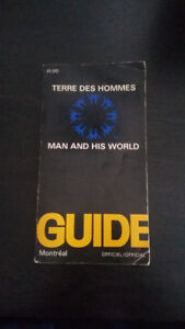 Terre des Hommes / Man and His World