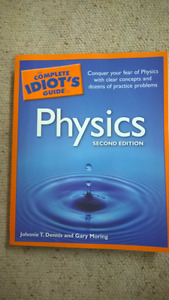The Complete Idiot's Guide to: Physics - Second Edition