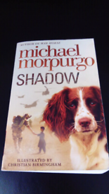 SHADOW BY MICHAEL MORPURGO BOOK