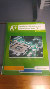 Comptia A-+ Guide to Managing and Maintaining Your PC