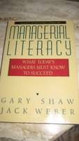 Managerial Literacy - What today's managers must know to succeed