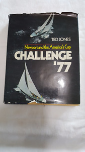 Newport and the America's cup Challenge '77 by Ted Jones