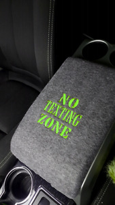 """NO TEXTING ZONE""   Vehicle Console Covers"