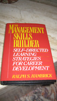 The Management Skills Builder - by Ralph S. Hambrick