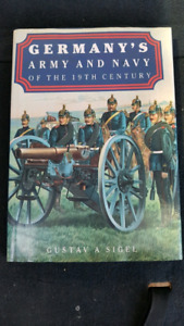 Germany's Army and Navy of the 19th Century Hardcover Book