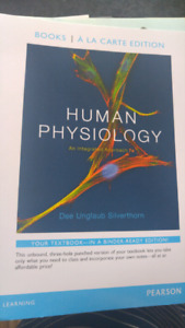 Human Physiology by Silverthorn, 7th edition in a binder