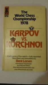 The World Chess Championship 1978 Karpov vs. Korchnoi
