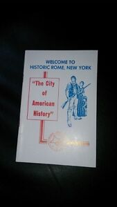 """Welcome to Historic Rome New York. """"The City of American History"""