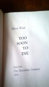 Too Soon To Die, Henry Wade, 1953, Mystery Kitchener / Waterloo Kitchener Area image 2