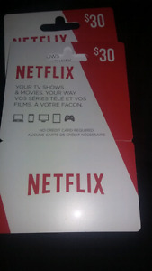 30$ netflix cards.   2 for 45$