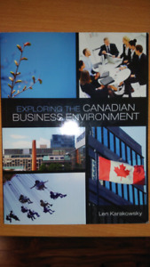 Exploring the Canadian Business Environment By Len Karakowsky