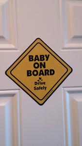 Baby on board sign ( magnet for car ) $5