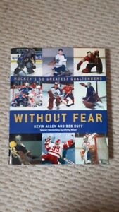 Without Fear - Hockey's 50 Greatest Goaltenders book - MINT