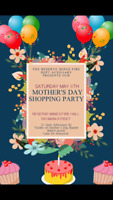 Mother's Day Shopping Party Saturday May 5