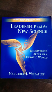 Leadership and the New Science: Discovering Order in a Chaotic W