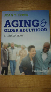 Aging and Older Adulthood 3rd ed Joan T. Erber