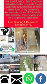 Diamond Builder's fully insured 07778253156
