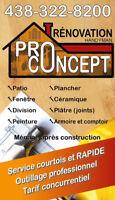 ( Réno+Main d'oeuvre ) Pro-Concept 438-322-8200
