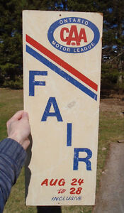 "VINTAGE 1960's AAA / CAA ONTARIO MOTOR LEAGUE ""FAIR"" SIGN"