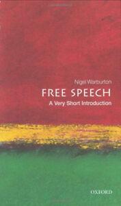 Free Speech: A Very Short Introduction by Nigel Warburton