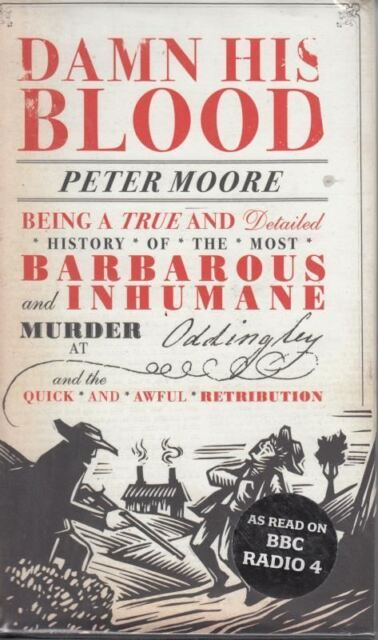 Damn His Bloodingley : Peter Moore