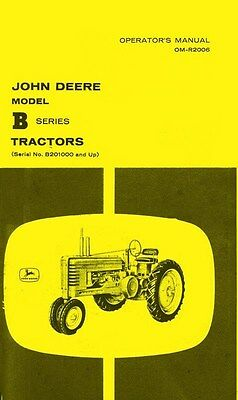 John Deere Model B Styled Tractor Operators Manual Sn B2010000-up