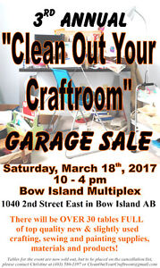 CLEAN OUT YOUR CRAFTROOM Garage Sale - Bow Island