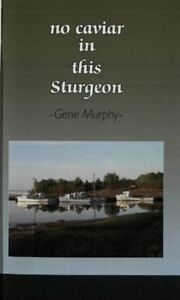 """BOOK WANTED . . . """" No Caviar In This Sturgeon"""""""