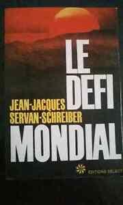 Le defi mondial de Jean-Jacques Servan-Shreiber