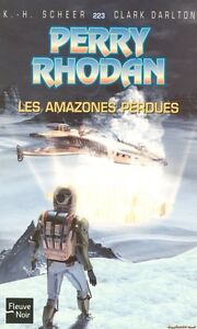 PERRY RHODAN LES AMAZONES PERDUES COMME NEUF TAXE INCLUSE