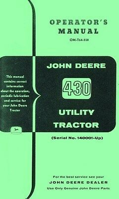 John Deere Model 430 Utility Tractor Operators Manual Sn 140001-up Jd